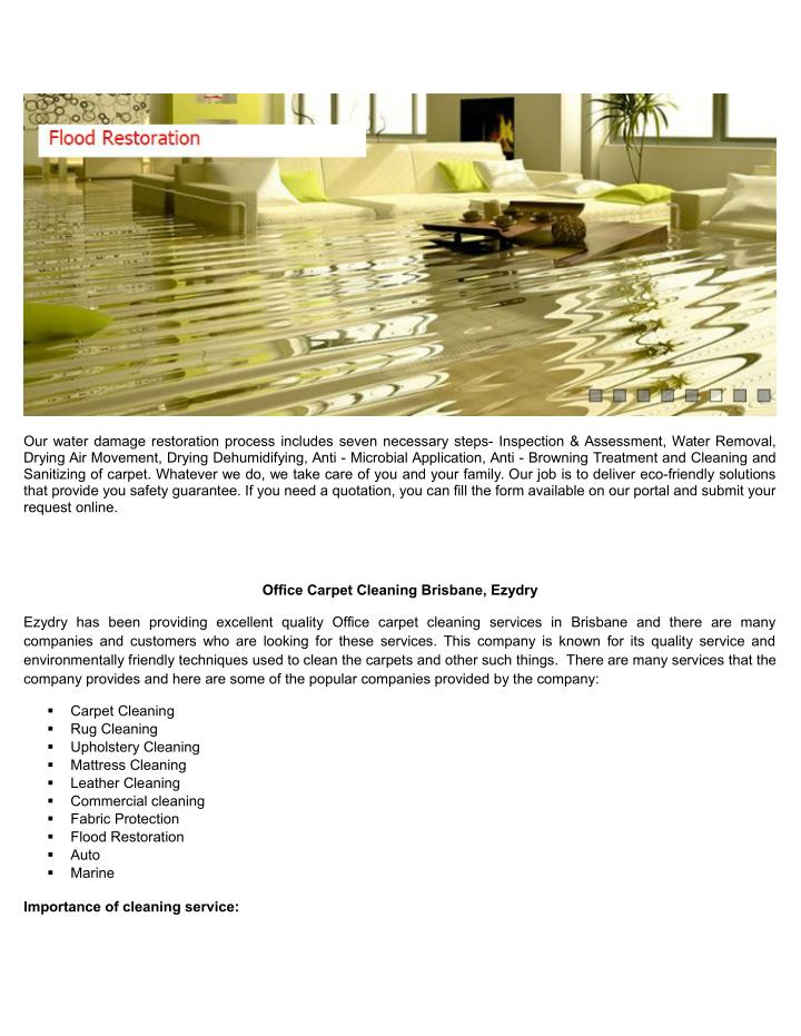 Our water damage restoration process includes seven necessary steps- Inspection & Assessment, Water Removal,