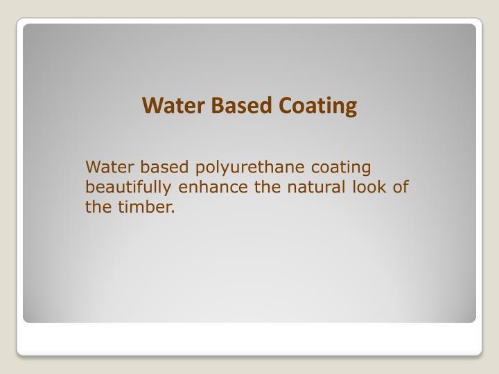 Water Based Coating