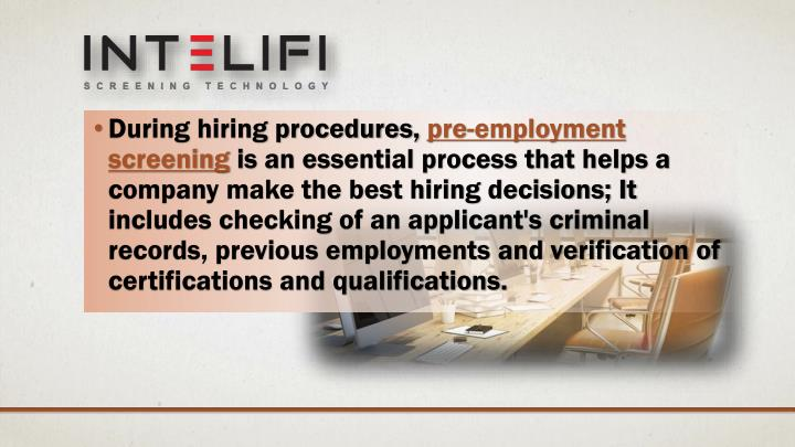 During hiring procedures,