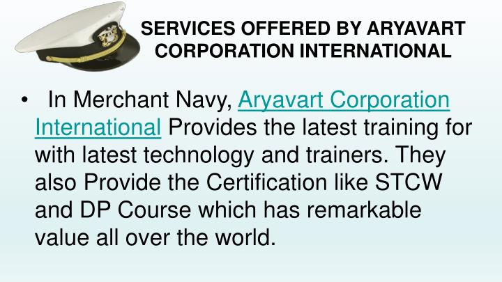 SERVICES OFFERED BY ARYAVART CORPORATION