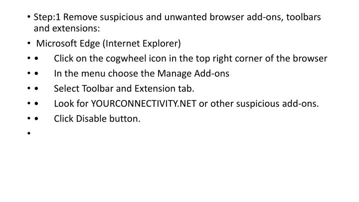 Step:1 Remove suspicious and unwanted browser add-ons, toolbars and extensions: