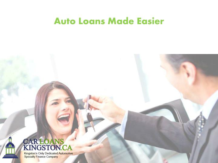 Auto Loans Made Easier