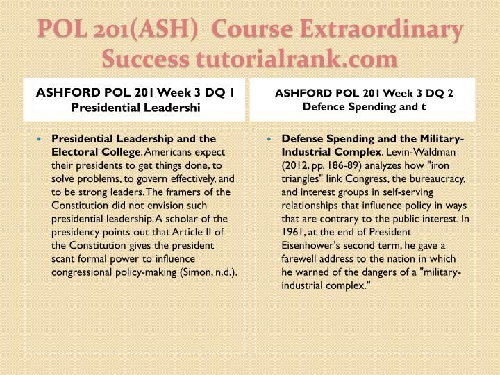 ASHFORD POL 201 Week 3 DQ 1 Presidential Leadershi