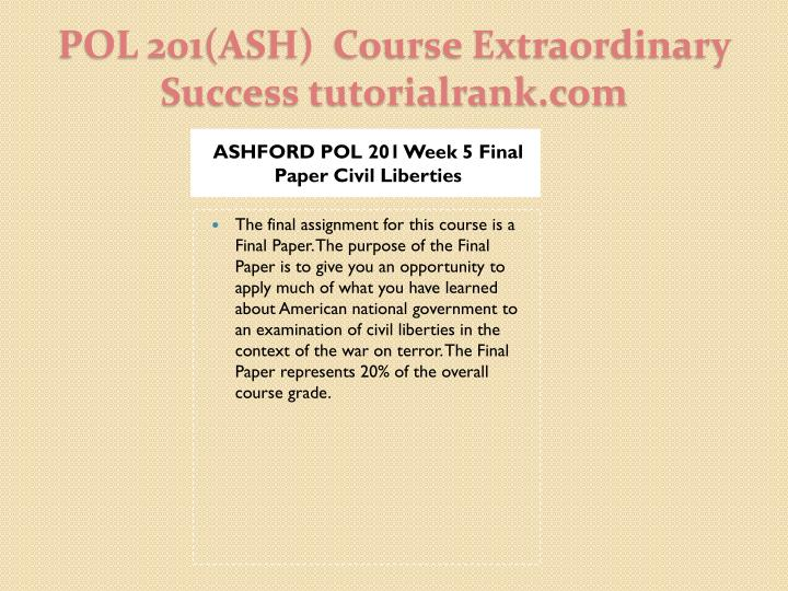 ASHFORD POL 201 Week 5 Final Paper Civil Liberties