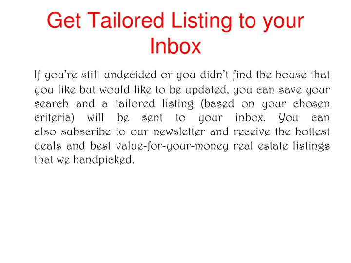 Get Tailored Listing to your Inbox