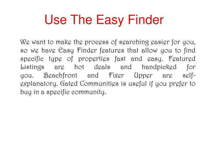 Use the easy finder