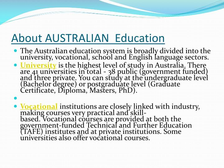 About AUSTRALIAN  Education
