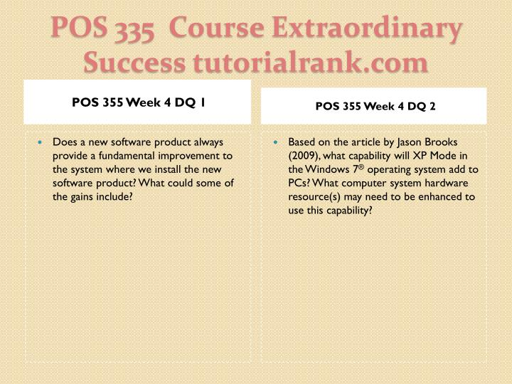 operating systems on the internet pos 355 Ssignment: final exam pos/355 pos355 week 5 final exam 1 the operating system serves as an intermediary between the user and the computer hardware (true.