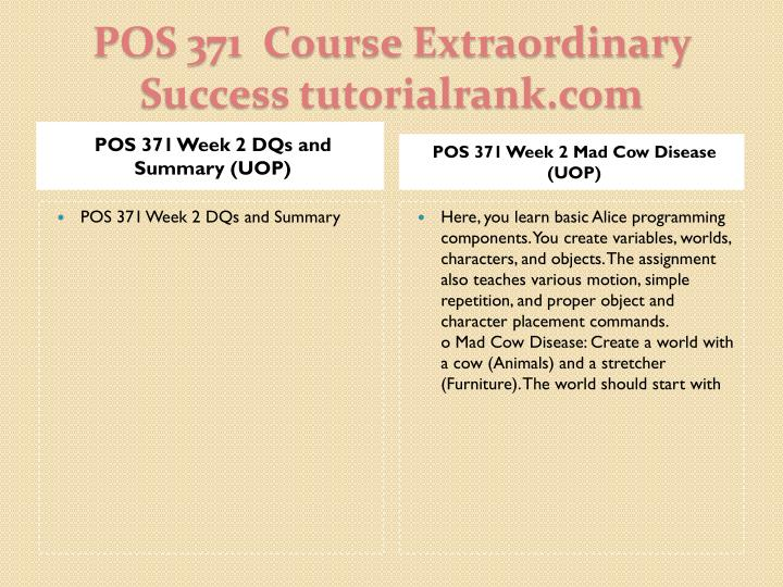 POS 371 Week 2 DQs and Summary (UOP)