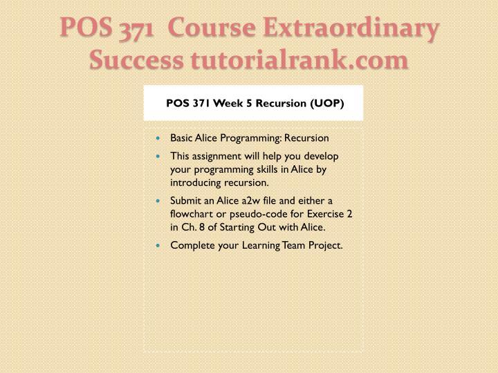 POS 371 Week 5 Recursion (UOP)