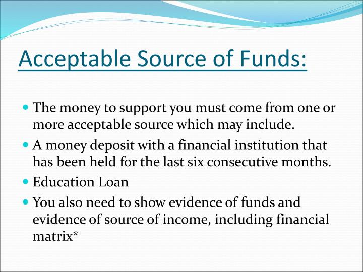 Acceptable Source of Funds: