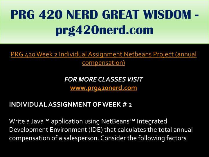 PRG 420 NERD GREAT WISDOM - prg420nerd.com