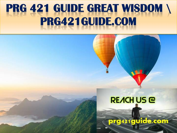 Prg 421 guide great wisdom prg421guide com