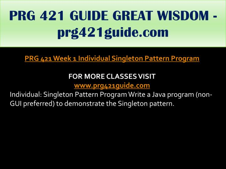 PRG 421 GUIDE GREAT WISDOM - prg421guide.com