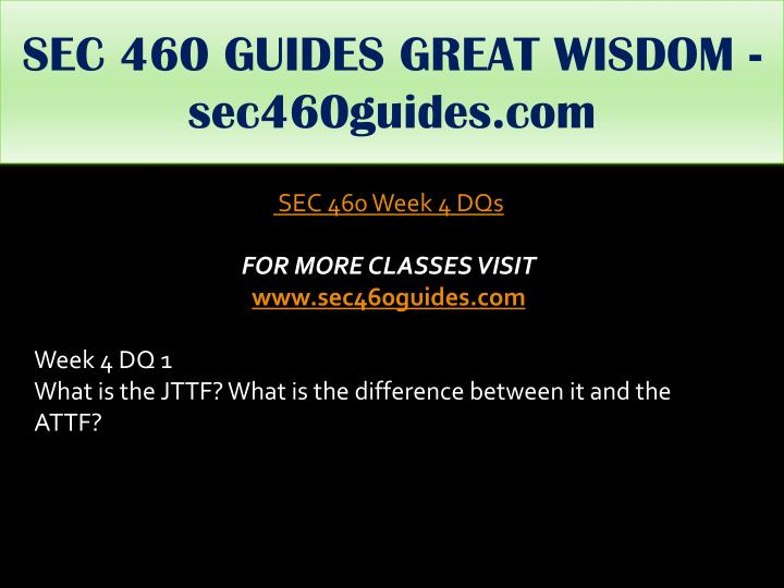 SEC 460 GUIDES GREAT WISDOM - sec460guides.com