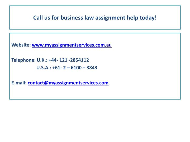 Call us for business law assignment help today!