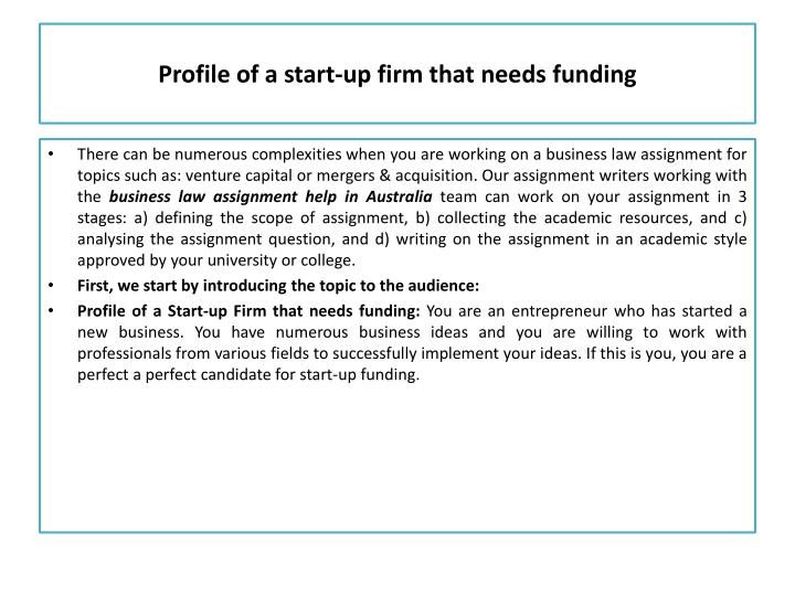 Profile of a start-up firm that needs funding