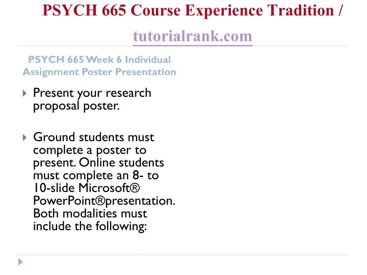 PSYCH 665 Course Experience Tradition /