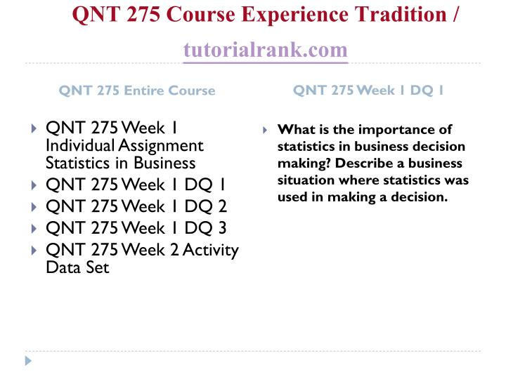 Qnt 275 course experience tradition tutorialrank com1
