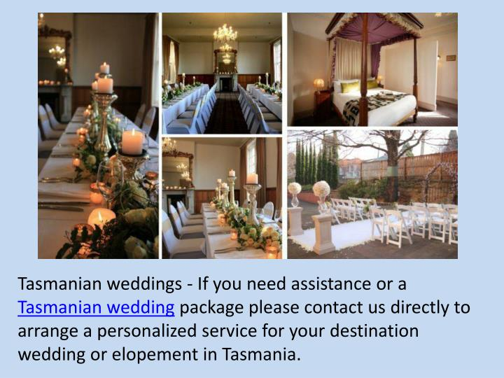 Tasmanian weddings - If you need assistance or a