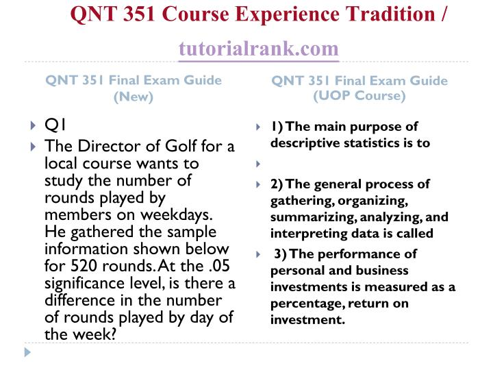 Qnt 351 course experience tradition tutorialrank com1