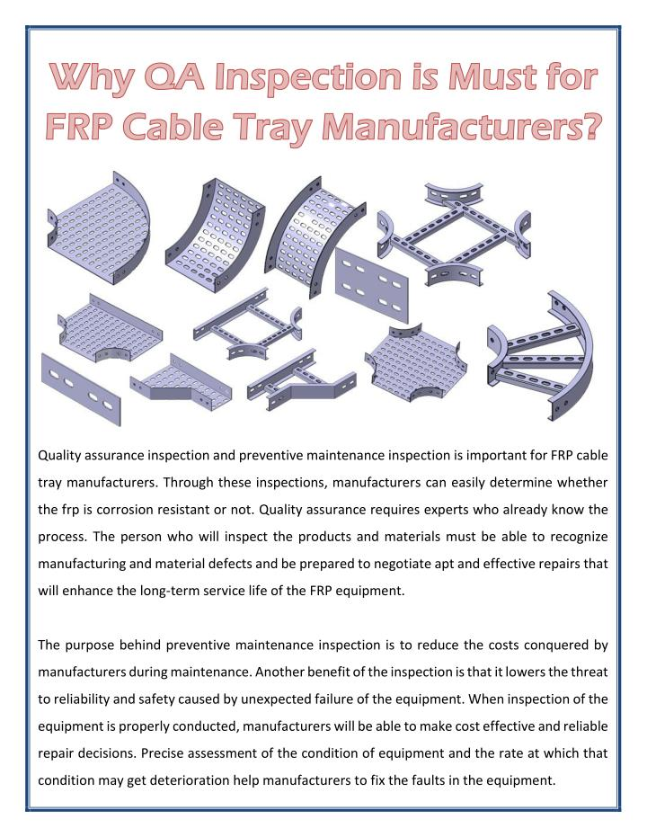 Quality assurance inspection and preventive maintenance inspection is important for FRP cable