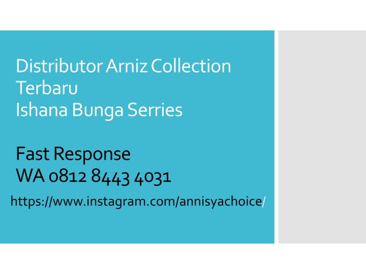 Distributor Arniz Collection Terbaru