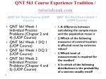 qnt 561 course experience tradition tutorialrank com1