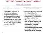 qnt 565 course experience tradition tutorialrank com10