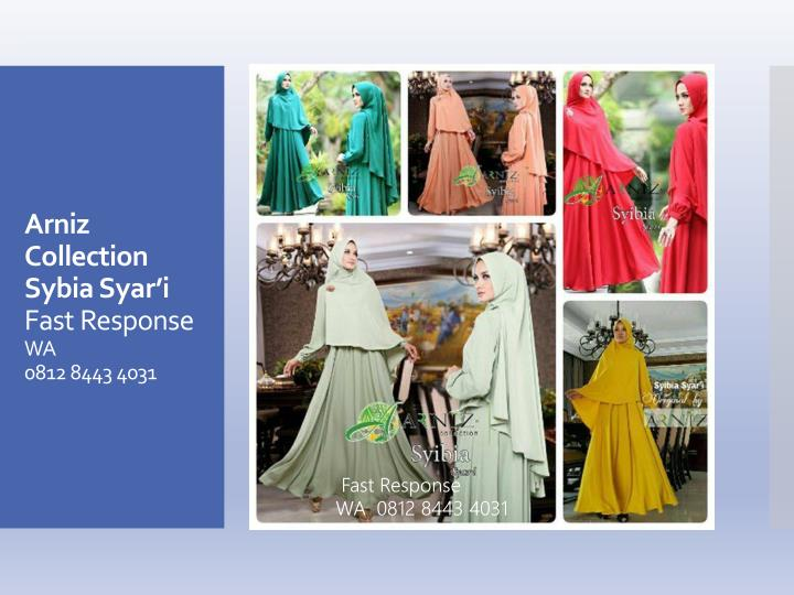 Arniz collection sybia syar i fast response wa 0812 8443 4031