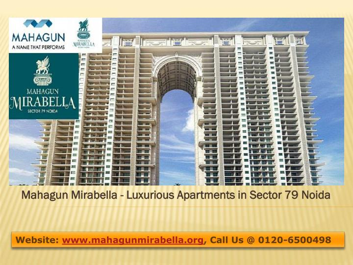 Mahagun mirabella luxurious apartments in sector 79 noida
