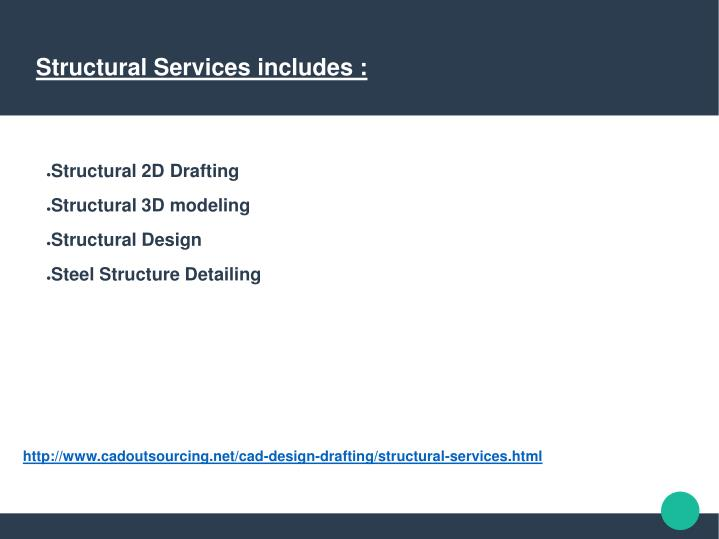Structural Services includes :