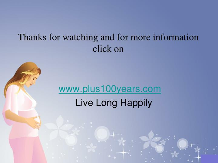 Thanks for watching and for more information click on
