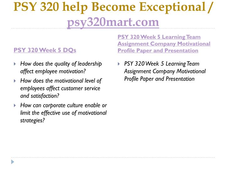 PSY 320 help Become Exceptional /