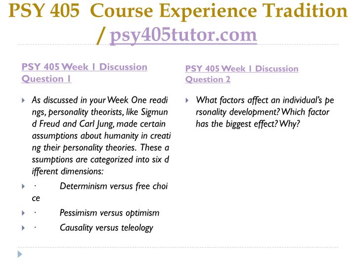 Psy 405 course experience tradition psy405tutor com2