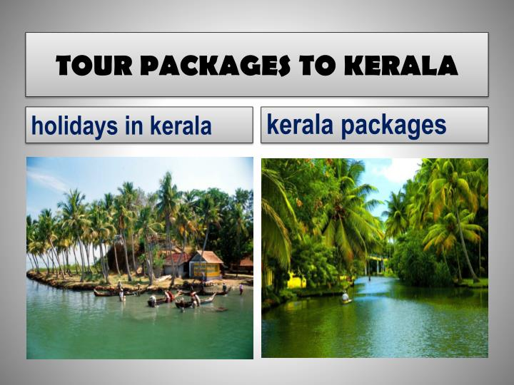 TOUR PACKAGES TO KERALA