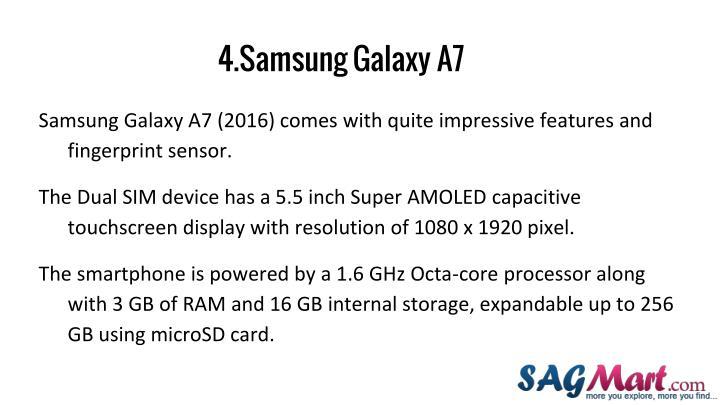 4.Samsung Galaxy A7