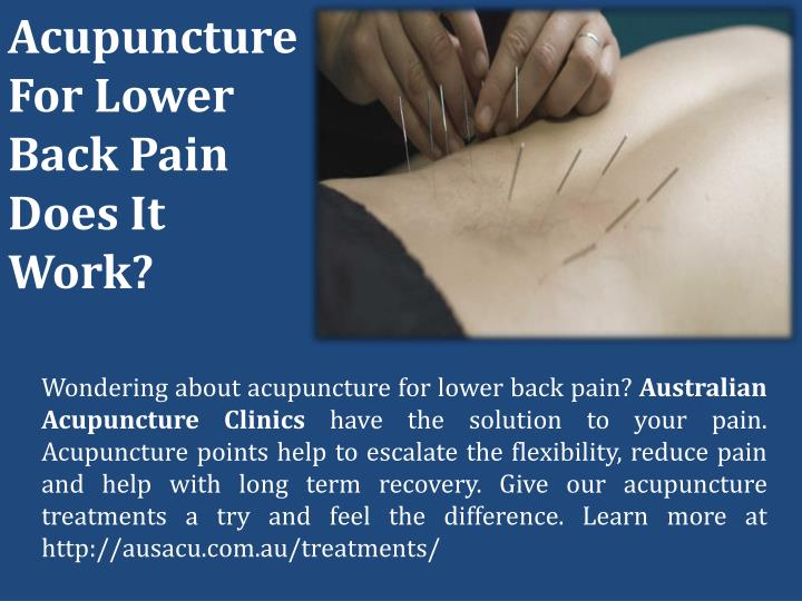 Acupuncture For Lower Back Pain Does It Work?