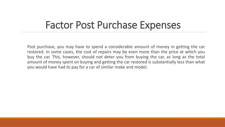 Factor Post Purchase Expenses