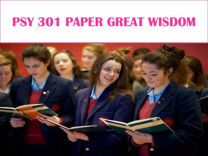 PSY 301 PAPER GREAT WISDOM