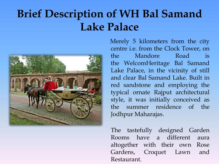 Brief description of wh bal samand lake palace
