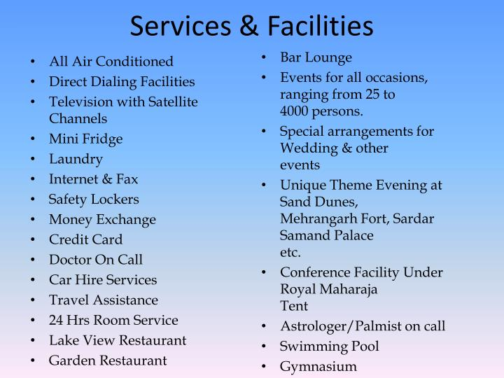 Services facilities