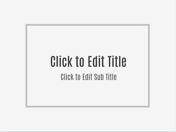 Click to Edit Title