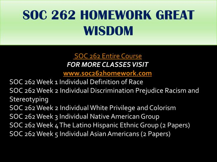 SOC 262 HOMEWORK GREAT WISDOM