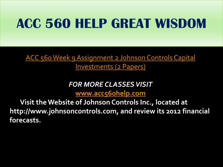 ACC 560 HELP GREAT WISDOM