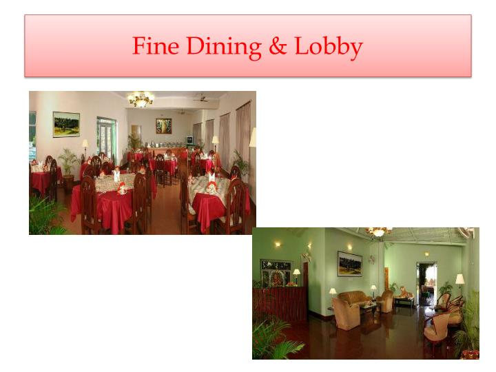 Fine Dining & Lobby