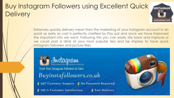 Buy instagram followers using excellent quick delivery