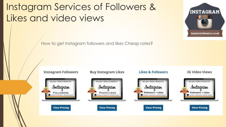 Instagram Services of Followers & Likes and video views