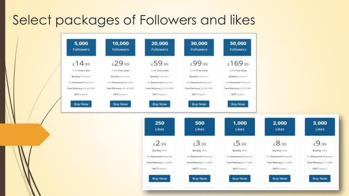Select packages of Followers and likes