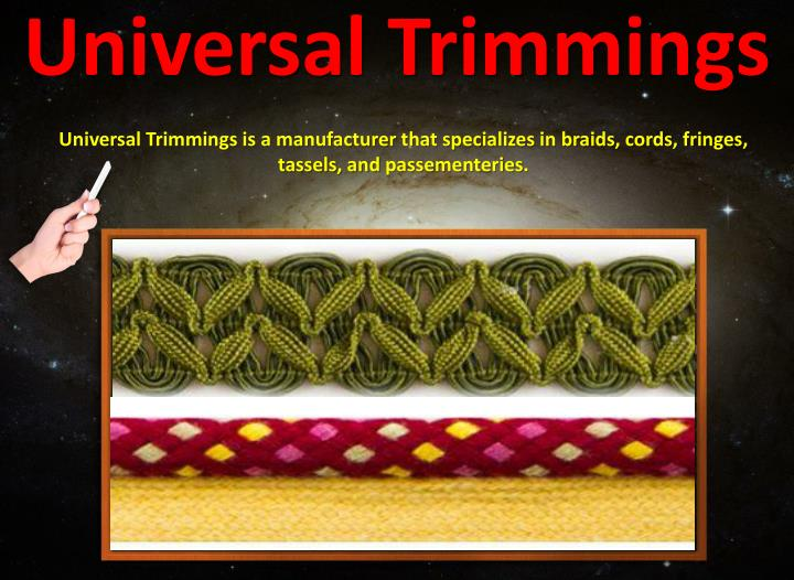 Universal Trimmings